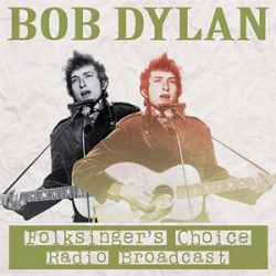 Bob Dylan - Folksingers Choice Radio Broadcast CD RAID342