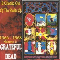 Grateful Dead - It Crawled Out Of The Vaults Of KSAN 1966-1968 Volume 1 CD GBKS1005CD