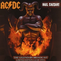 AC/DC - Hail Caesar! VINYL LP LTD EDITION CLEAR VINYL CPLVNY211