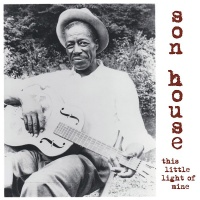 Son House - This Little Light Of Mine Vinyl LP WLV82072