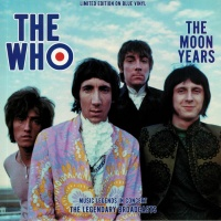 The Who - The Moon Years (Limited Edition On Blue Vinyl LP) MLMVNY004