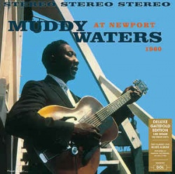 Muddy Waters - At Newport 1960 VINYL LP Deluxe Gatefold Edition DOL931HG