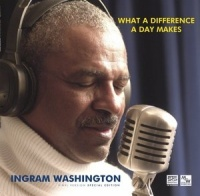 STS Digital: Ingram Washington - What a Difference a Day Makes CD STS6111143