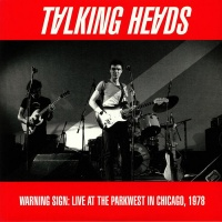Talking Heads - Warning Sign: Live At The Parkwest In Chicago 1978 VINYL LP RLL012